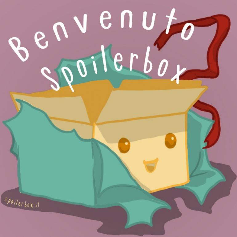 Benvenuto Spoilerbox!